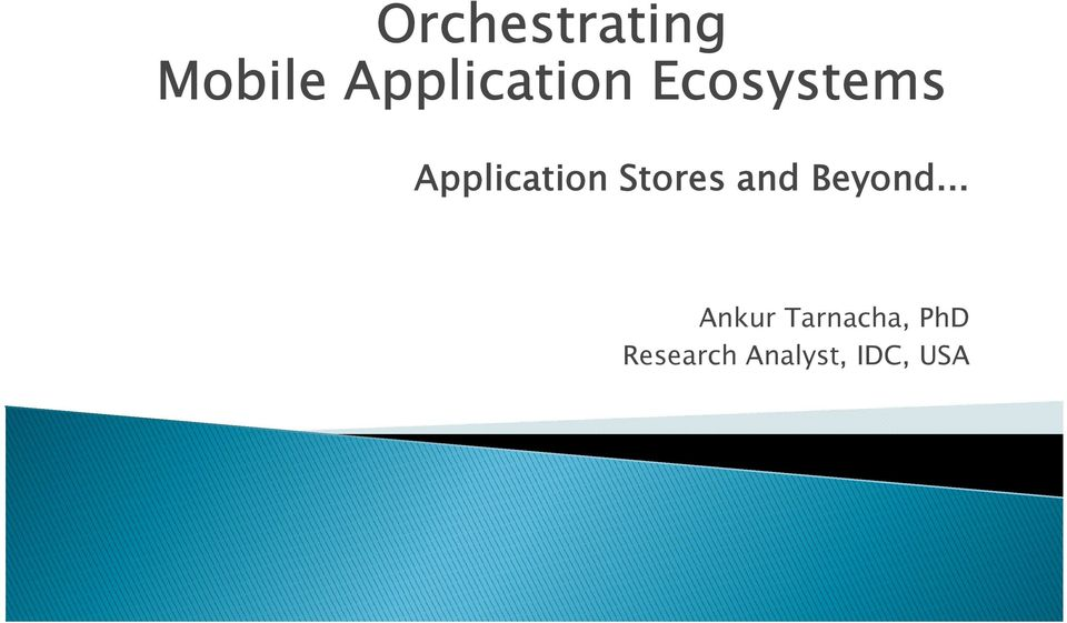 Application Stores and Beyond.