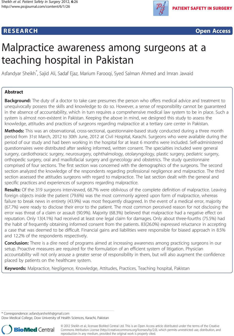Salman Ahmed and Imran Jawaid Abstract Background: The duty of a doctor to take care presumes the person who offers medical advice and treatment to unequivocally possess the skills and knowledge to