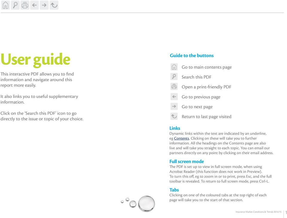 Guide to the buttons Go to main contents page Search this PDF Open a print-friendly PDF Go to previous page Go to next page Return to last page visited Links Dynamic links within the text are