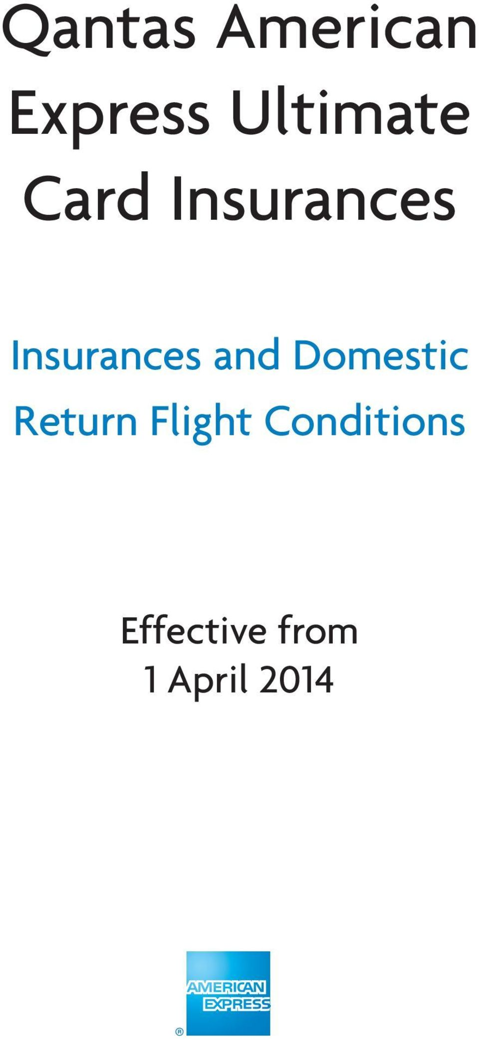 Insurances and Domestic Return