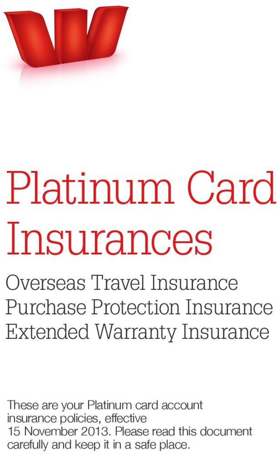 Platinum card account insurance policies, effective 15 November