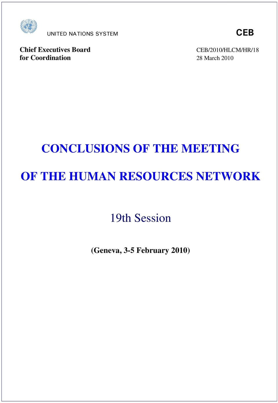 2010 CONCLUSIONS OF THE MEETING OF THE HUMAN