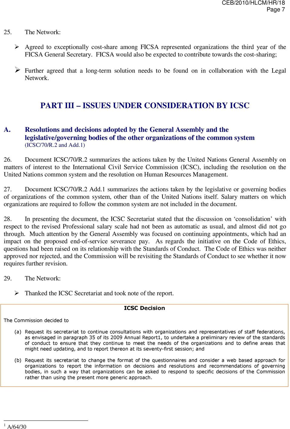 PART III ISSUES UNDER CONSIDERATION BY ICSC A.