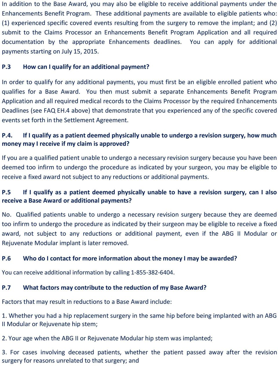 Enhancements Benefit Program Application and all required documentation by the appropriate Enhancements deadlines. You can apply for additional payments starting on July 15, 2015. P.3 How can I qualify for an additional payment?