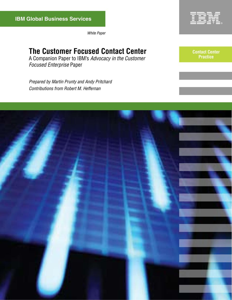 Enterprise Paper Contact Center Practice Prepared by
