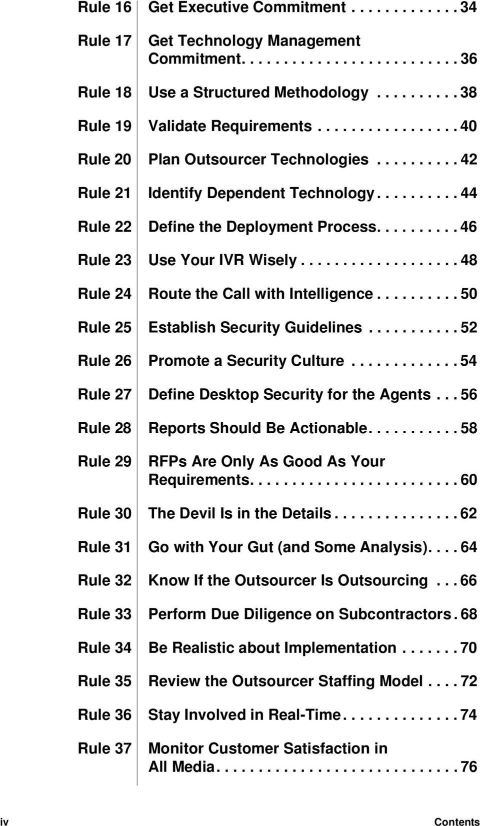 .................. 48 Rule 24 Route the Call with Intelligence.......... 50 Rule 25 Establish Security Guidelines........... 52 Rule 26 Promote a Security Culture.