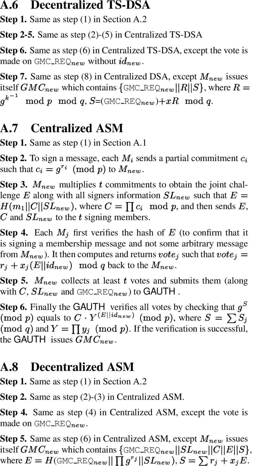1 Step 2. To sign a message, each sends a partial commitment such that p R to '-).+. '-).+ Step 3.