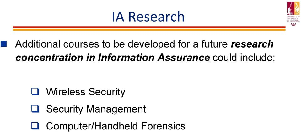 Information Assurance could include: Wireless