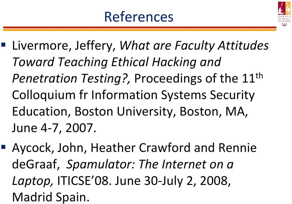 , Proceedings of the 11 th Colloquium fr Information Systems Security Education, Boston