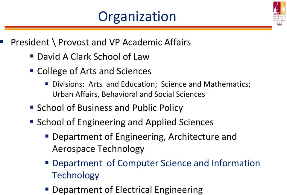 Business and Public Policy School of Engineering and Applied Sciences Department of Engineering, Architecture and