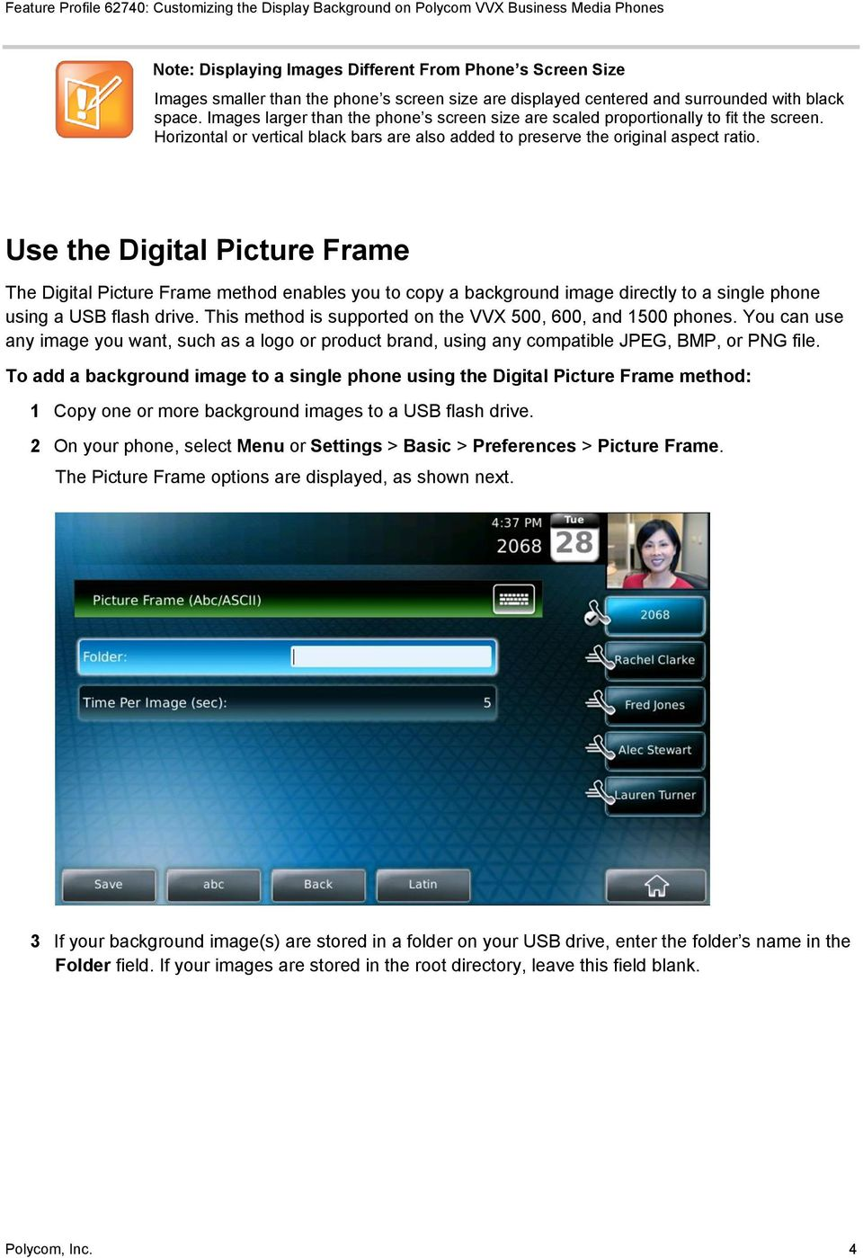 Use the Digital Picture Frame The Digital Picture Frame method enables you to copy a background image directly to a single phone using a USB flash drive.