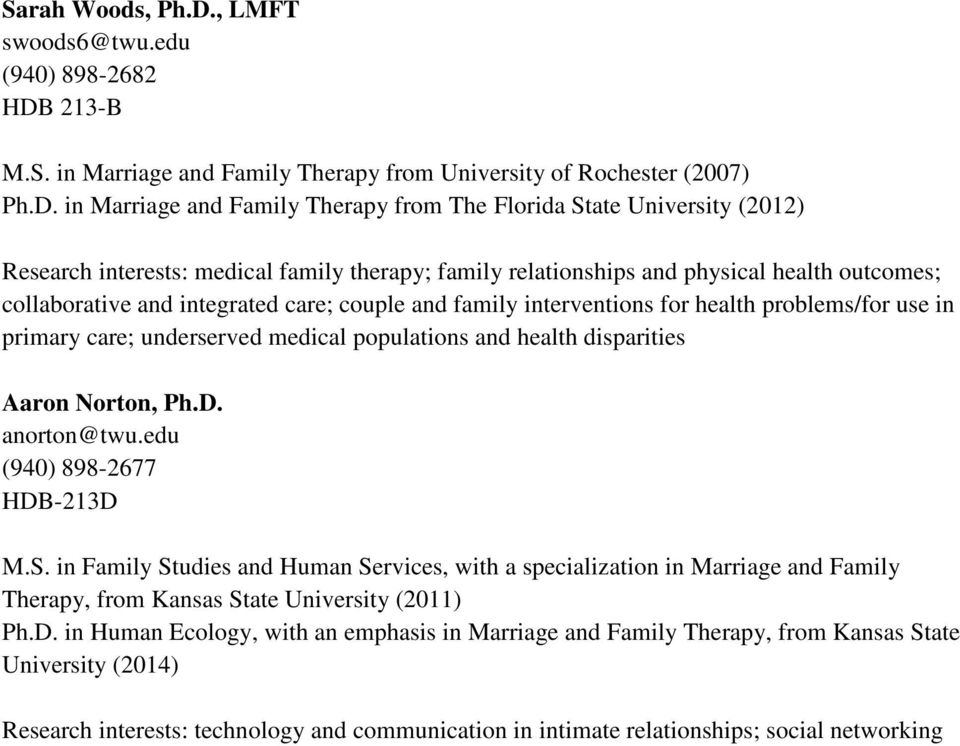 213-B M.S. in Marriage and Family Therapy from University of Rochester (2007) Ph.D.