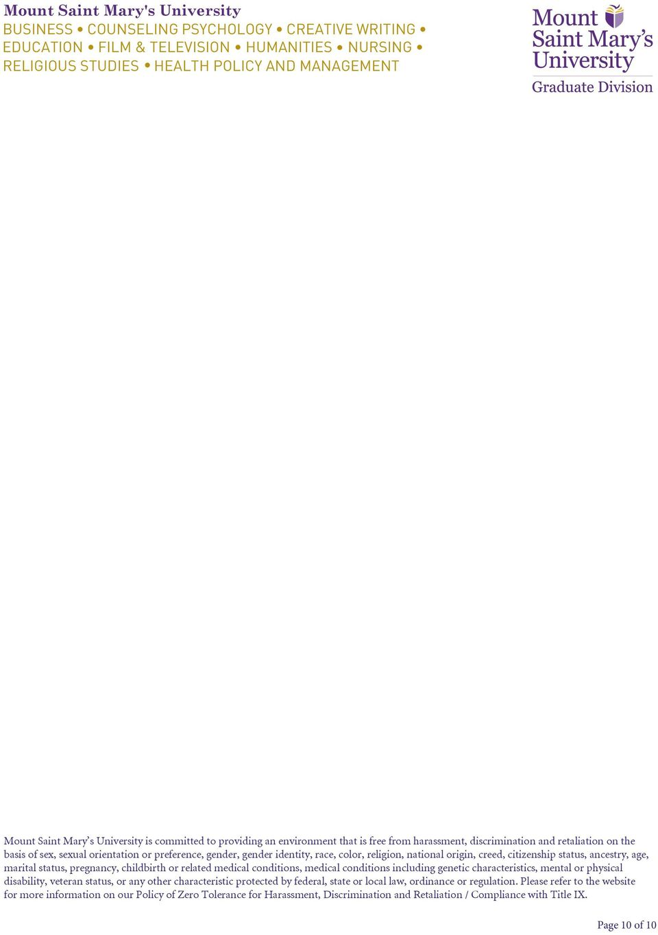 conditions, medical conditions including genetic characteristics, mental or physical disability, veteran status, or any other characteristic protected by federal, state or local