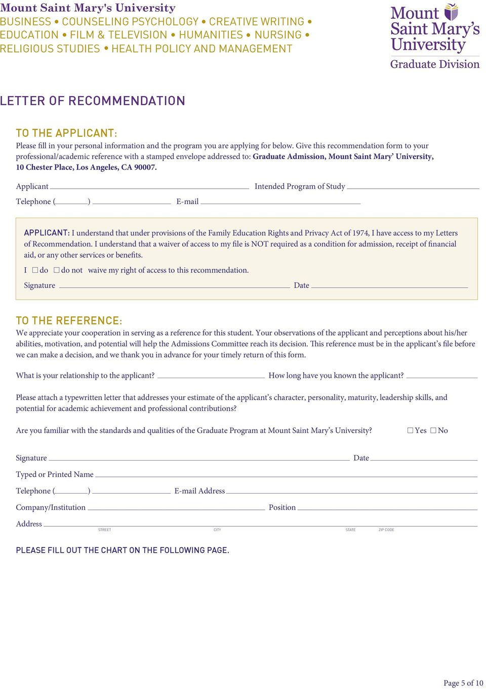 Applicant Telephone ( ) E-mail Intended Program of Study APPLICANT: I understand that under provisions of the Family Education Rights and Privacy Act of 1974, I have access to my Letters of