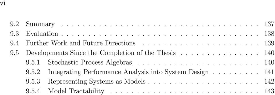 .. 140 9.5.2 Integrating Performance Analysis into System Design... 141 9.5.3 Representing Systems as Models.
