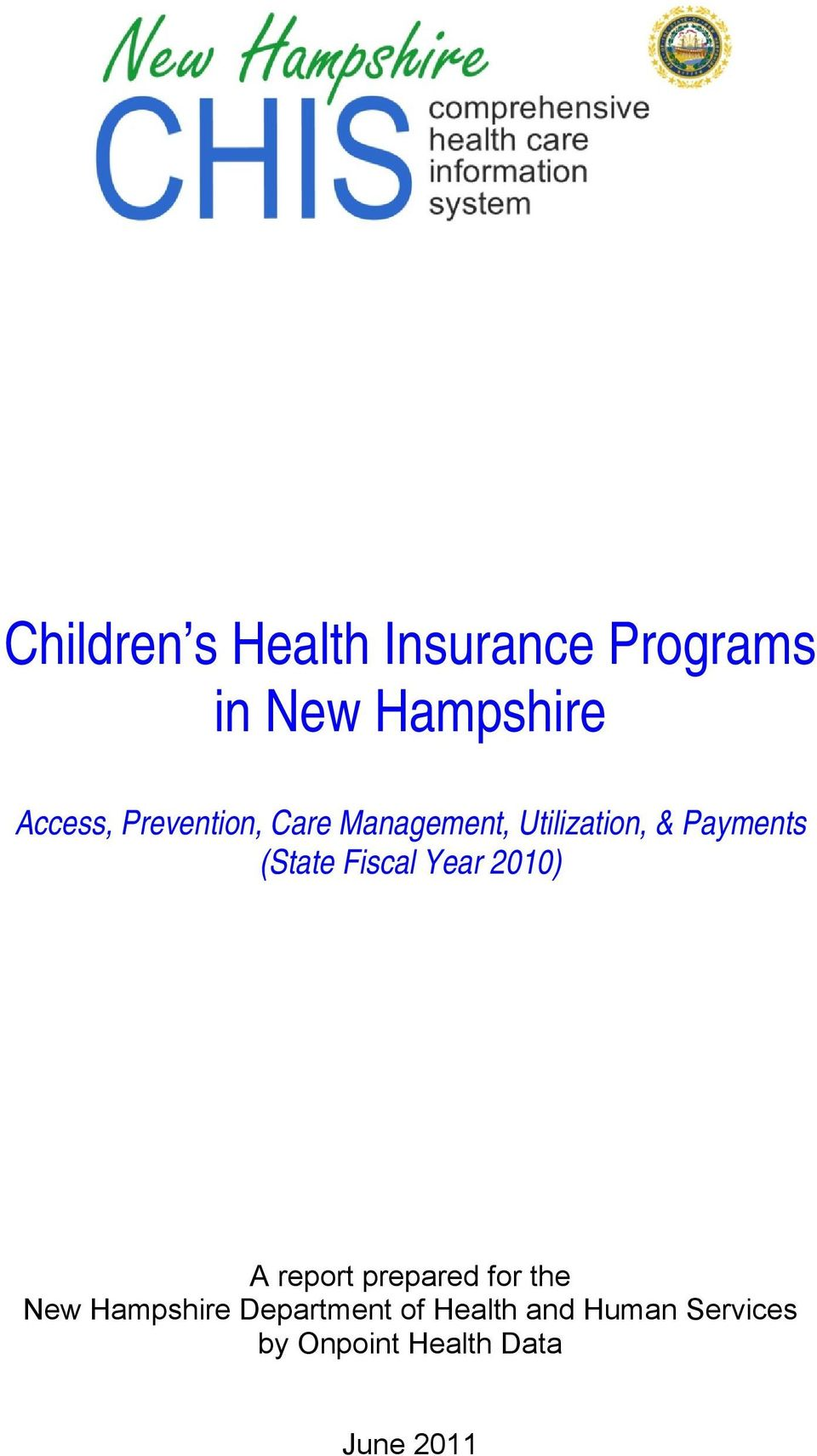 Fiscal Year 2010) A report prepared for the New Hampshire