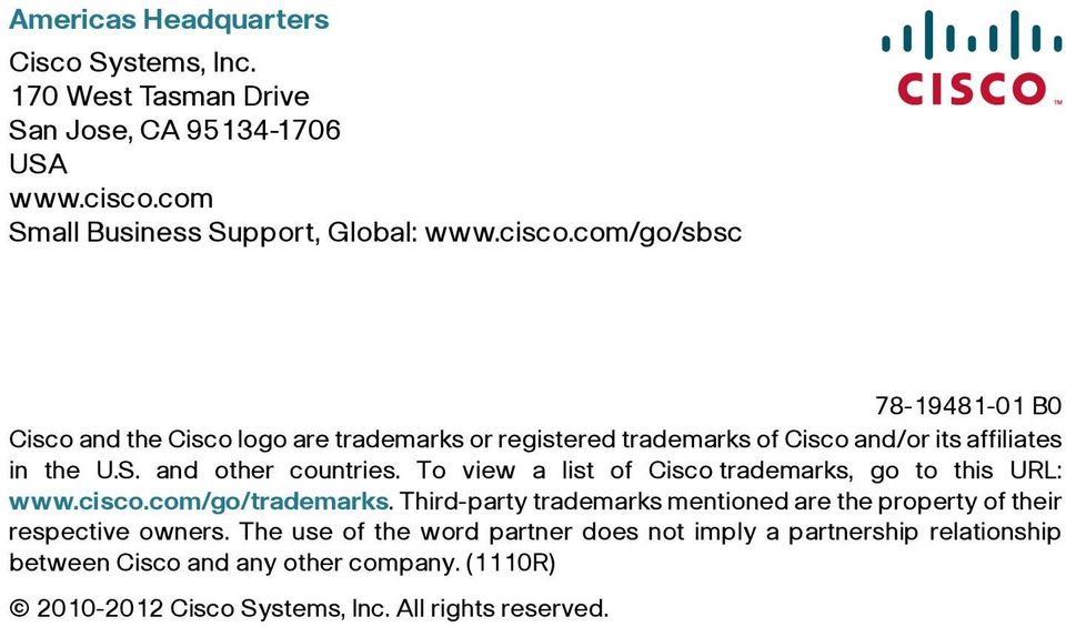 com/go/sbsc 78-19481-01 B0 Cisco and the Cisco logo are trademarks or registered trademarks of Cisco and/or its affiliates in the U.S.