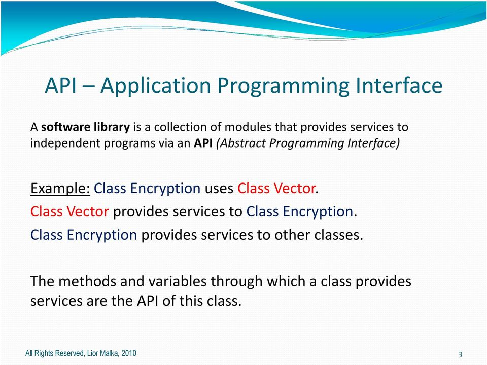 Class Vector provides services to Class Encryption. Class Encryption provides services to other classes.