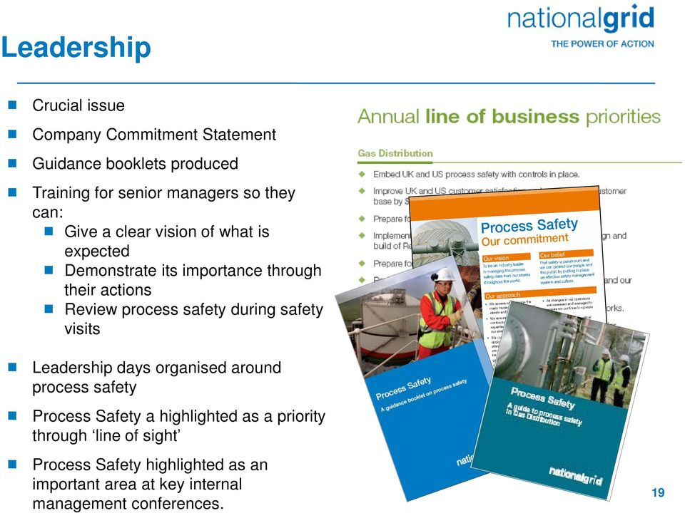 safety during safety visits Leadership days organised around process safety Process Safety a highlighted as a
