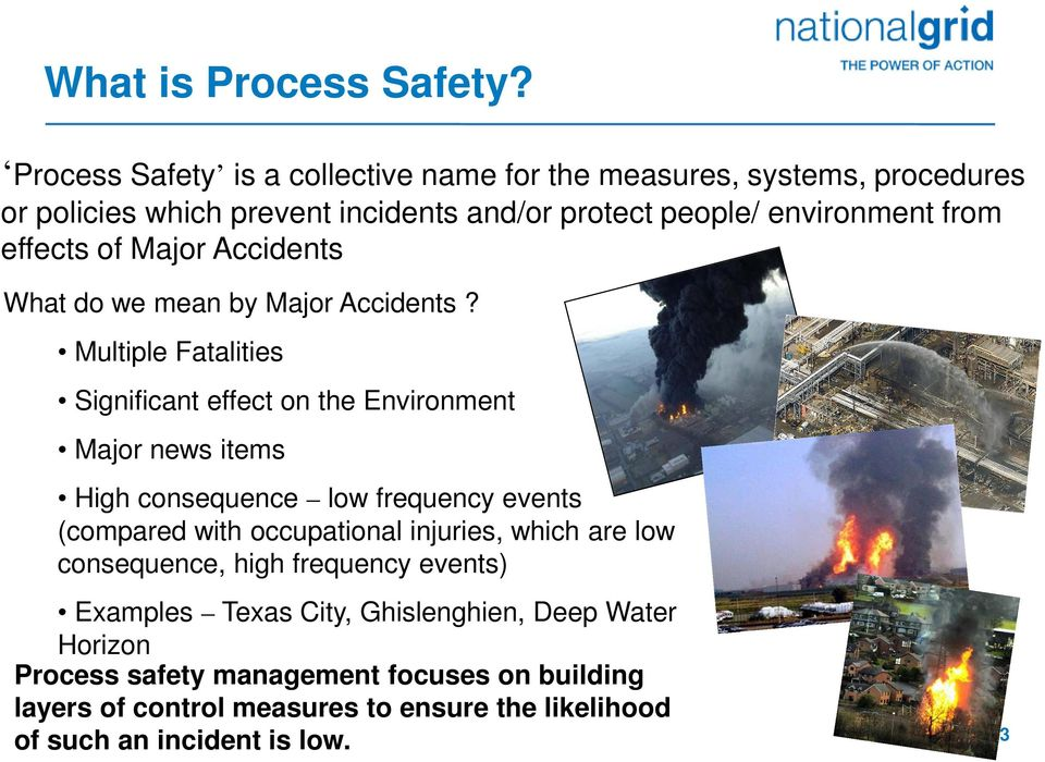 effects of Major Accidents What do we mean by Major Accidents?