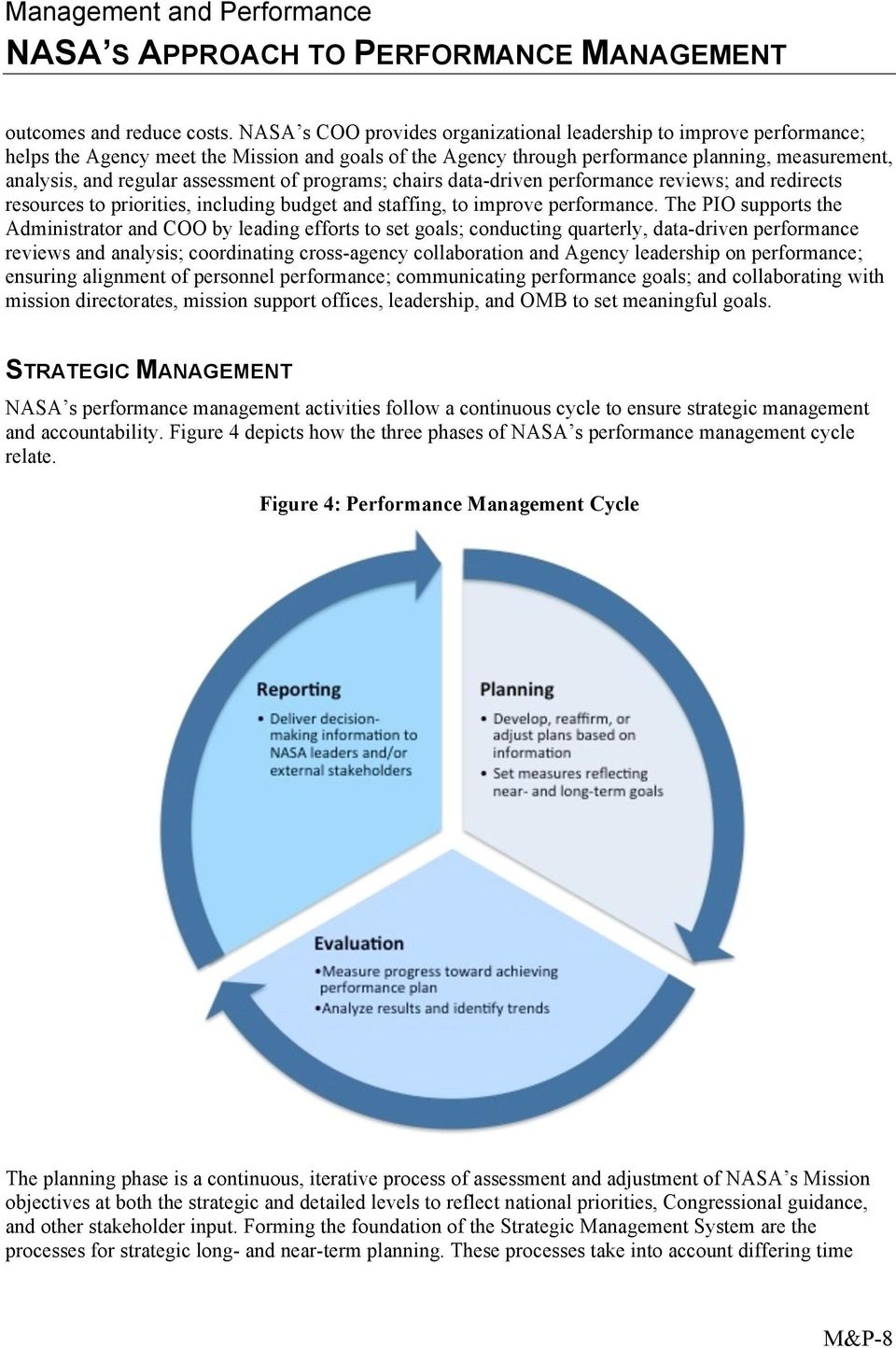 assessment of programs; chairs data-driven performance reviews; and redirects resources to priorities, including budget and staffing, to improve performance.