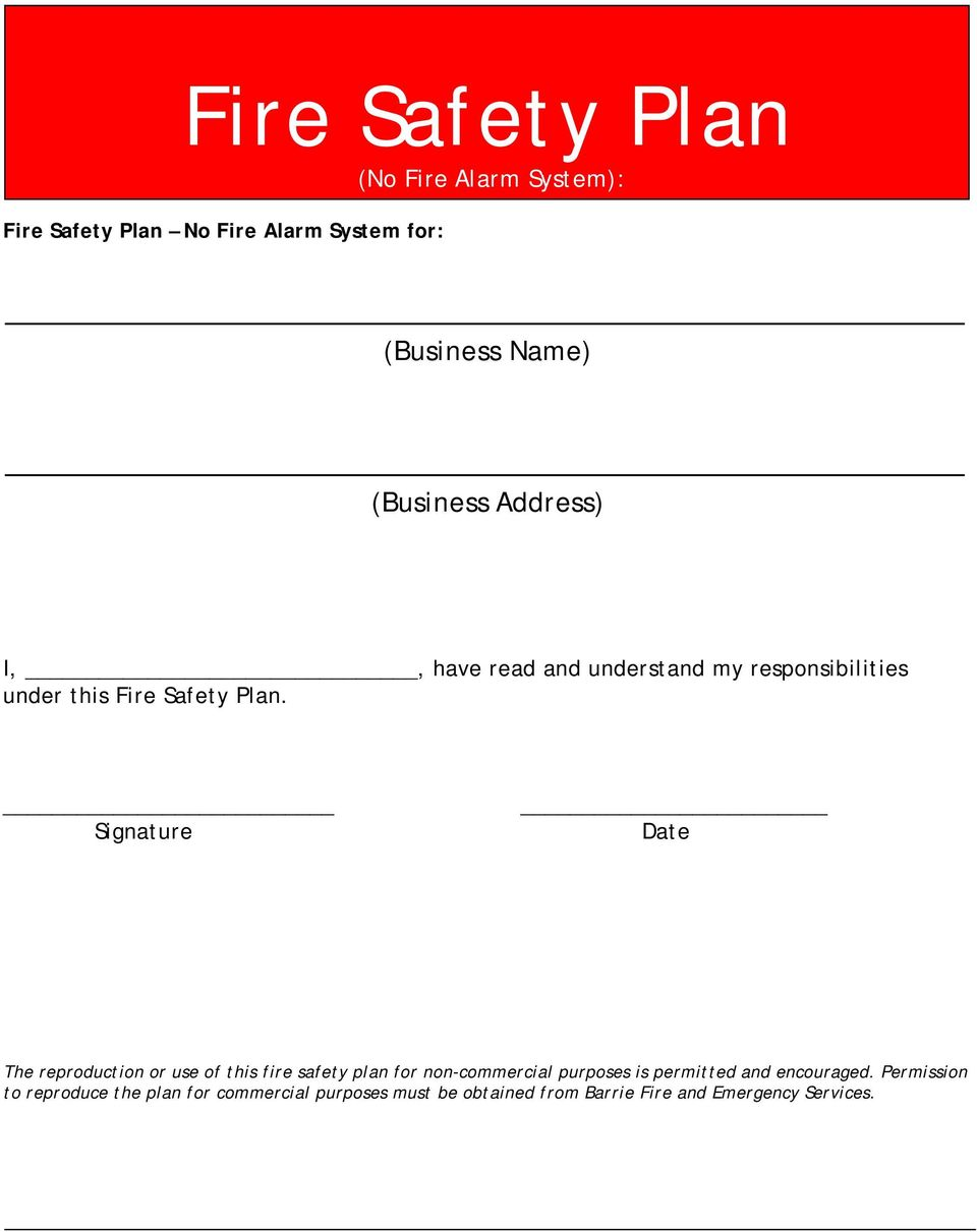 Signature Date The reproduction or use of this fire safety plan for non-commercial purposes is permitted