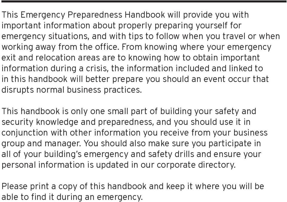 From knowing where your emergency exit and relocation areas are to knowing how to obtain important information during a crisis, the information included and linked to in this handbook will better
