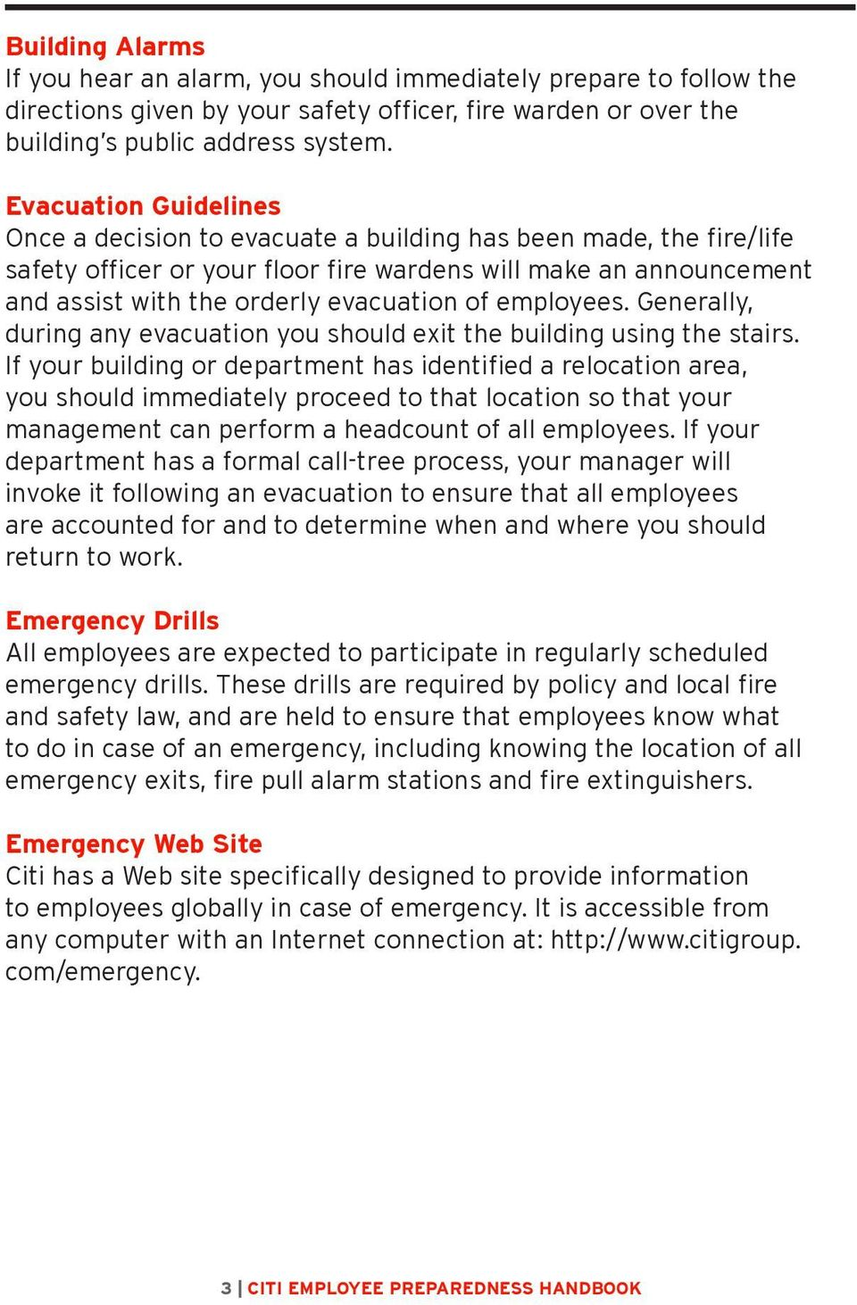 employees. Generally, during any evacuation you should exit the building using the stairs.