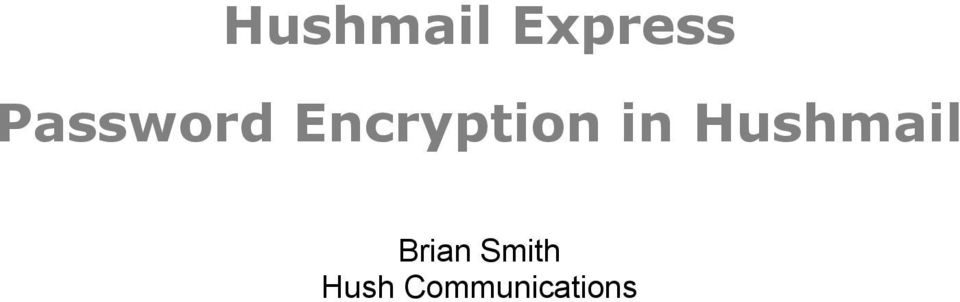 in Hushmail Brian