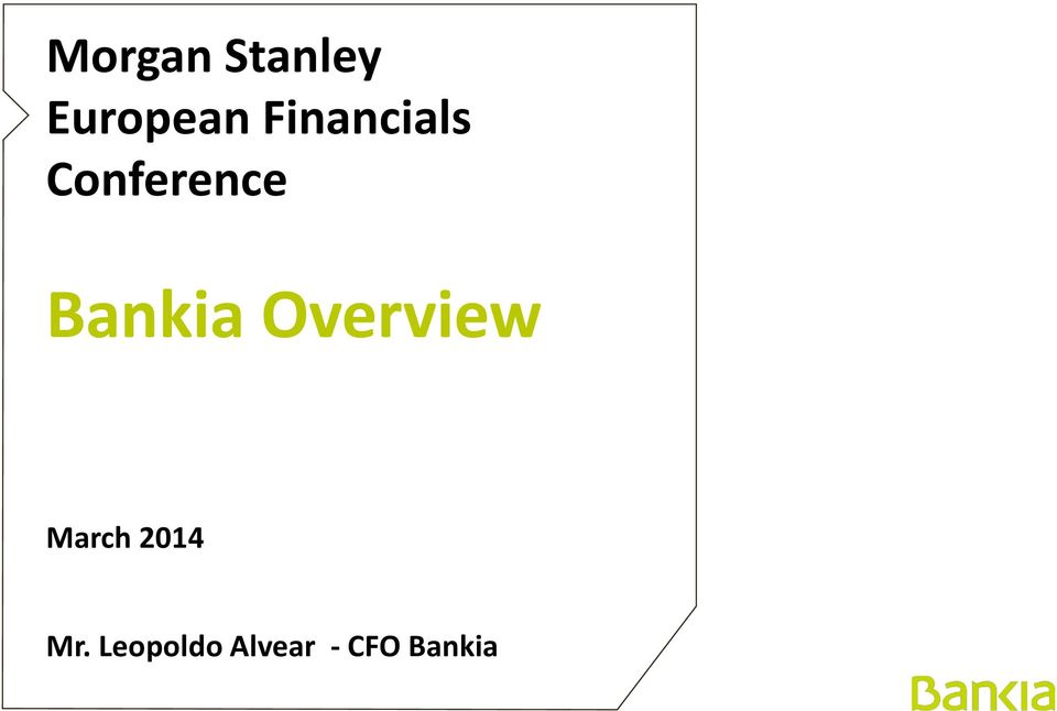 Bankia Overview March 2014