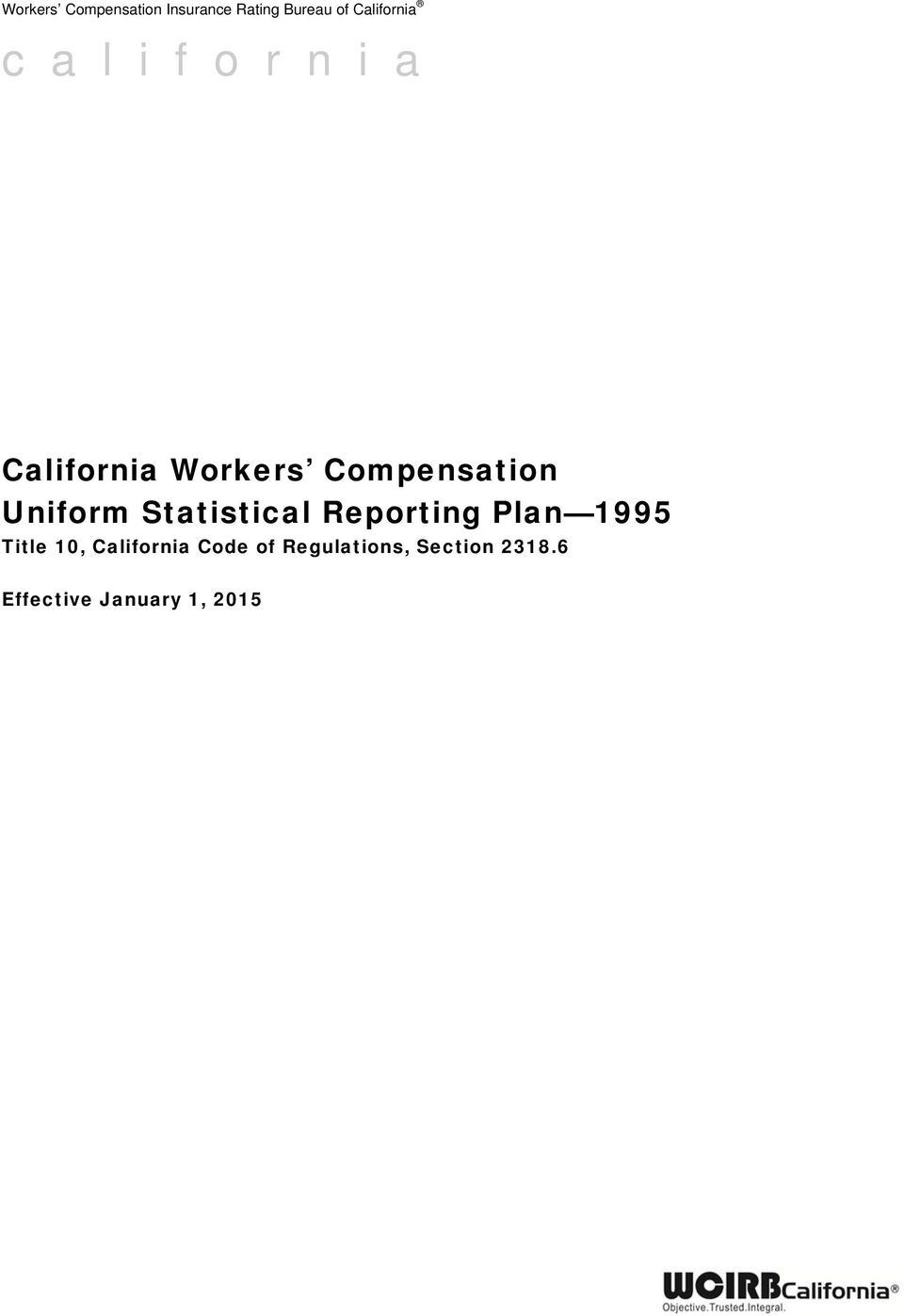 Uniform Statistical Reporting Plan 1995 Title 10,