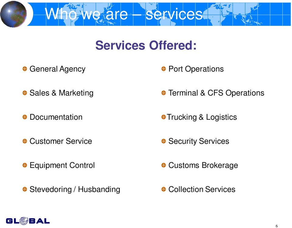Documentation Trucking & Logistics Customer Service Security