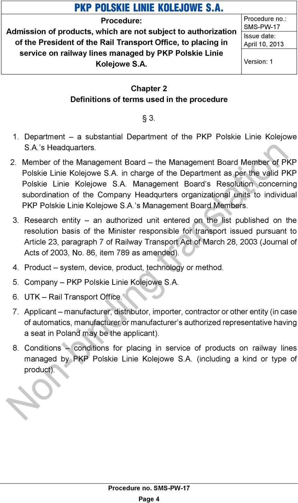 Member of the Management Board the Management Board Member of PKP Polskie Linie in charge of the Department as per the valid PKP Polskie Linie Management Board s Resolution concerning subordination