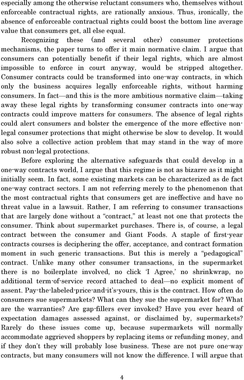 Recognizing these (and several other) consumer protections mechanisms, the paper turns to offer it main normative claim.