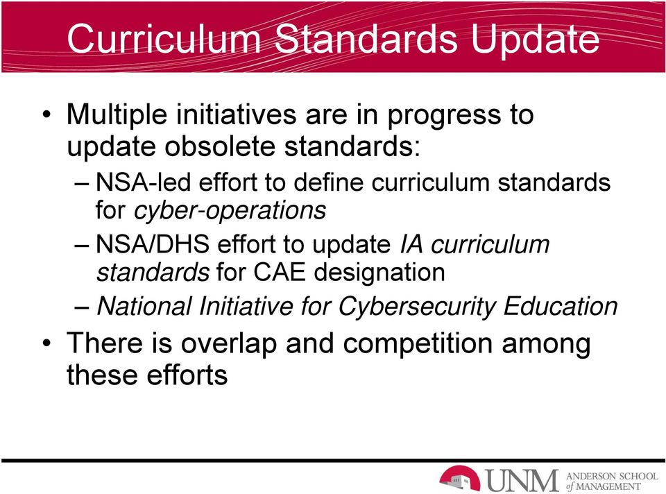 cyber-operations NSA/DHS effort to update IA curriculum standards for CAE
