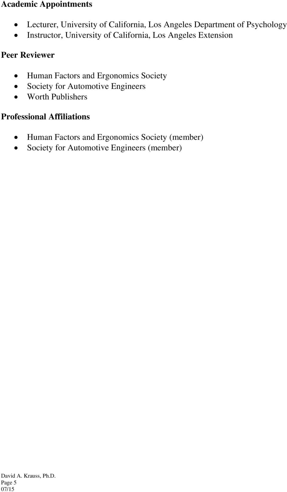 Factors and Ergonomics Society Society for Automotive Engineers Worth Publishers Professional