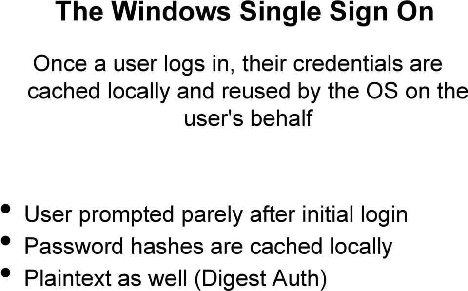 user's behalf User prompted parely after initial login
