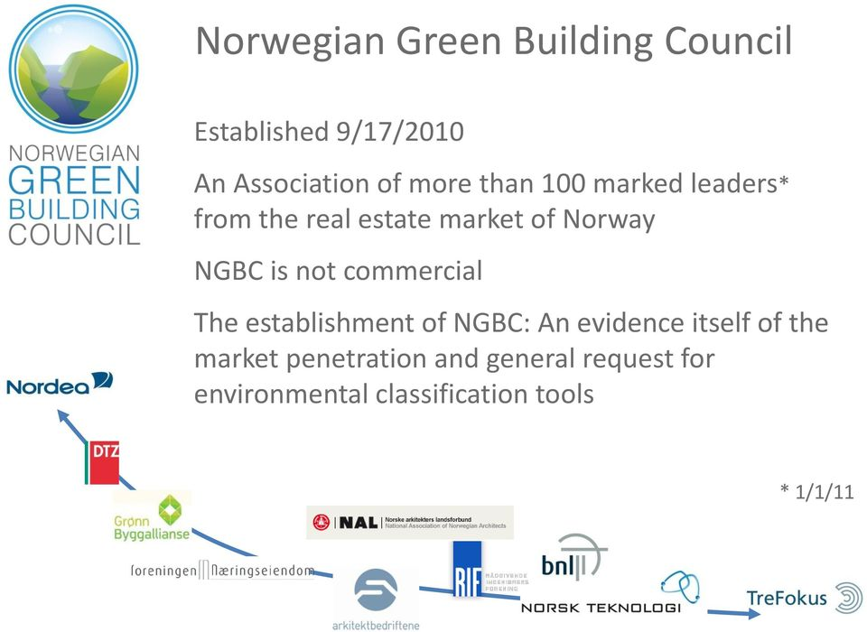 not commercial The establishment of NGBC: An evidence itself of the market