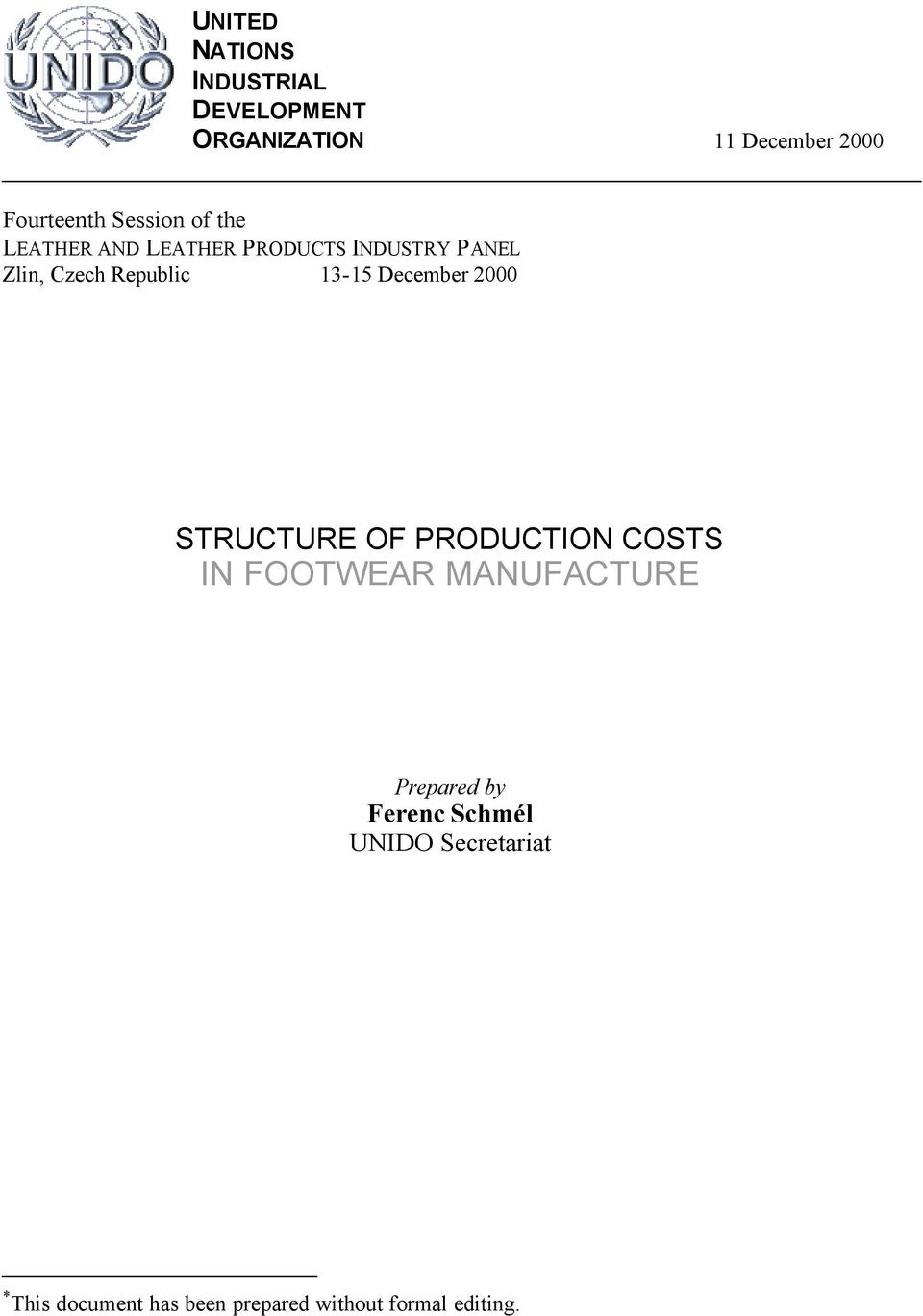 13-15 December 2000 STRUCTURE OF PRODUCTION COSTS IN FOOTWEAR MANUFACTURE Prepared