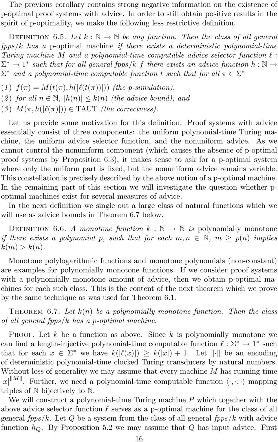 Then the class of all general fpps/k has a p-optimal machine if there exists a deterministic polynomial-time Turing machine M and a polynomial-time computable advice selector function l : Σ 1 such