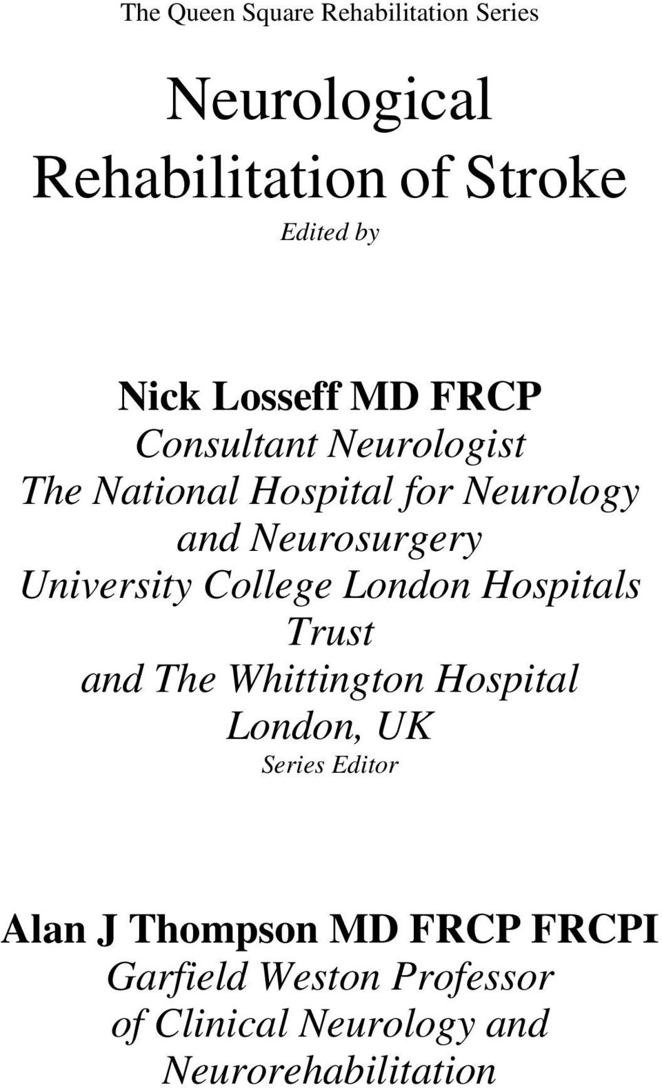 University College London Hospitals Trust and The Whittington Hospital London, UK Series Editor