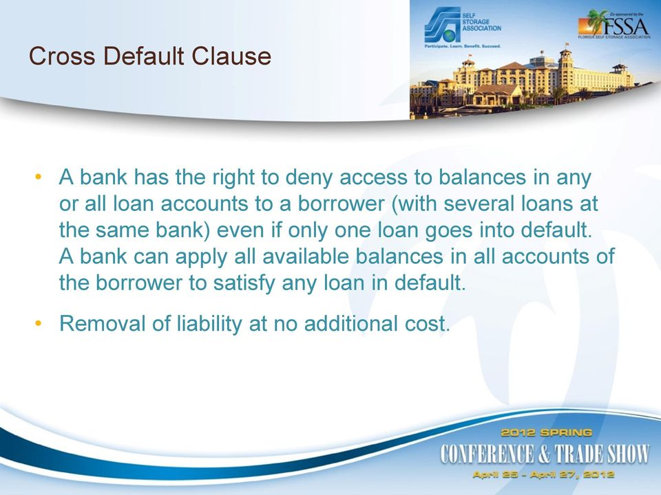 loan goes into default.