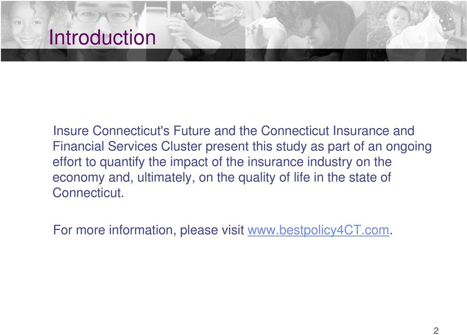 impact of the insurance industry on the economy and, ultimately, on the quality of