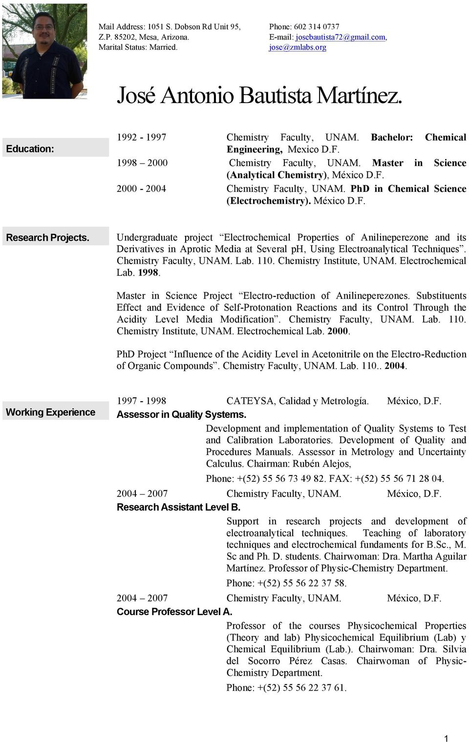 PhD in Chemical Science (Electrochemistry). México D.F. Research Projects.