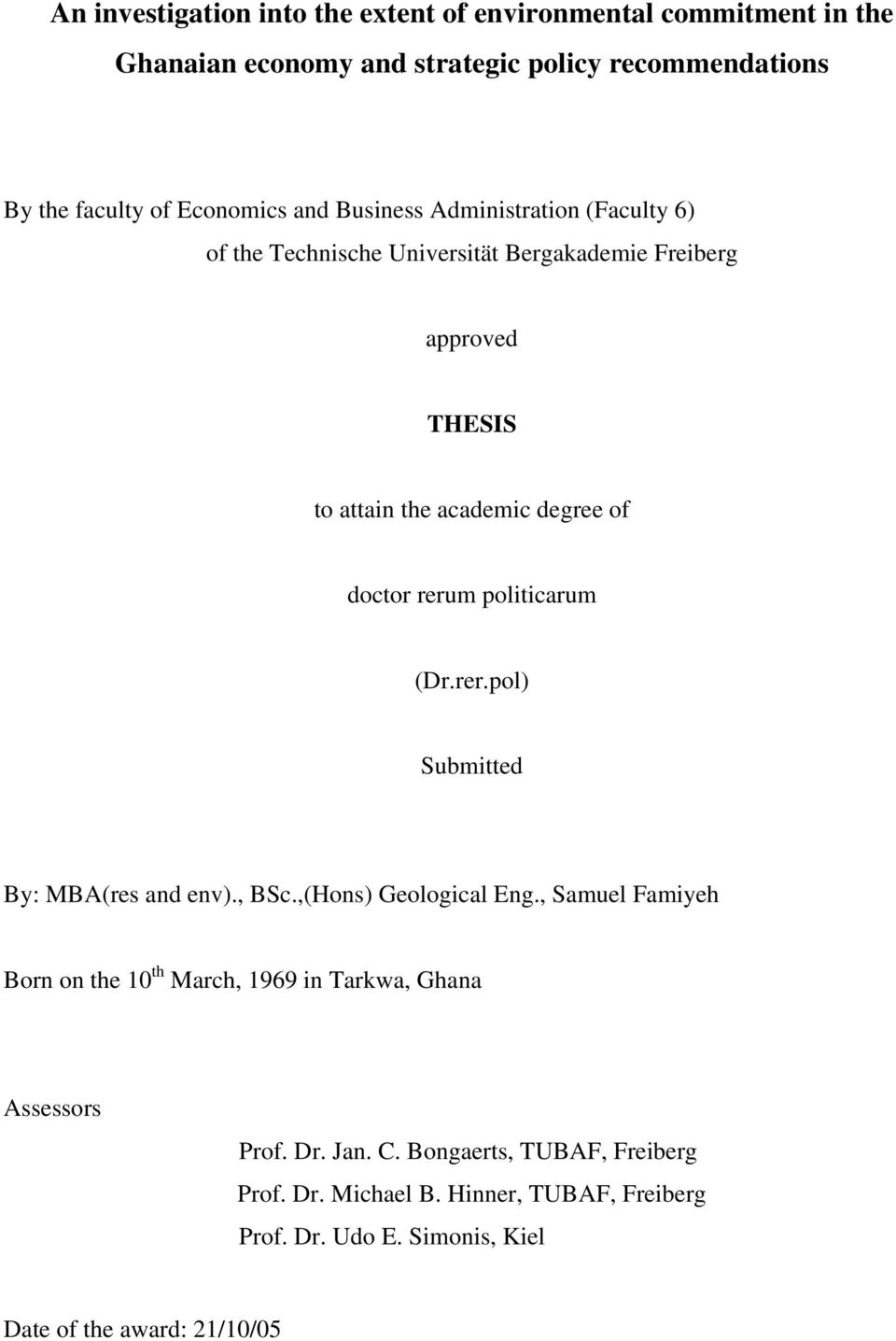 politicarum (Dr.rer.pol) Submitted By: MBA(res and env)., BSc.,(Hons) Geological Eng.