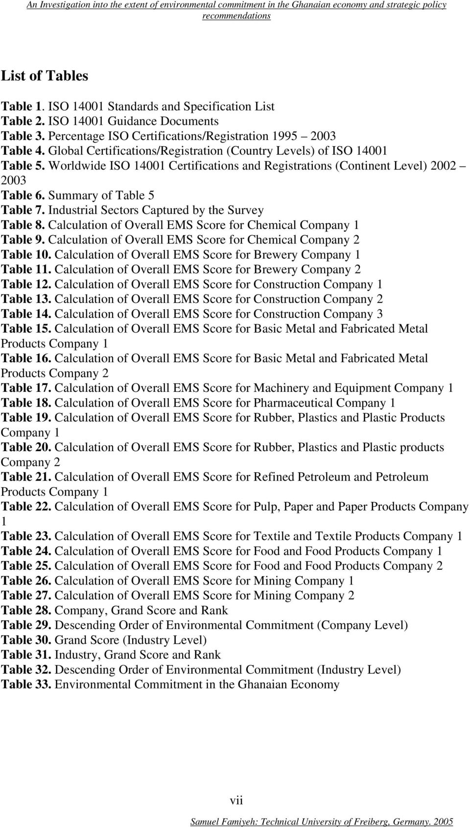 Industrial Sectors Captured by the Survey Table 8. Calculation of Overall EMS Score for Chemical Company 1 Table 9. Calculation of Overall EMS Score for Chemical Company 2 Table 10.