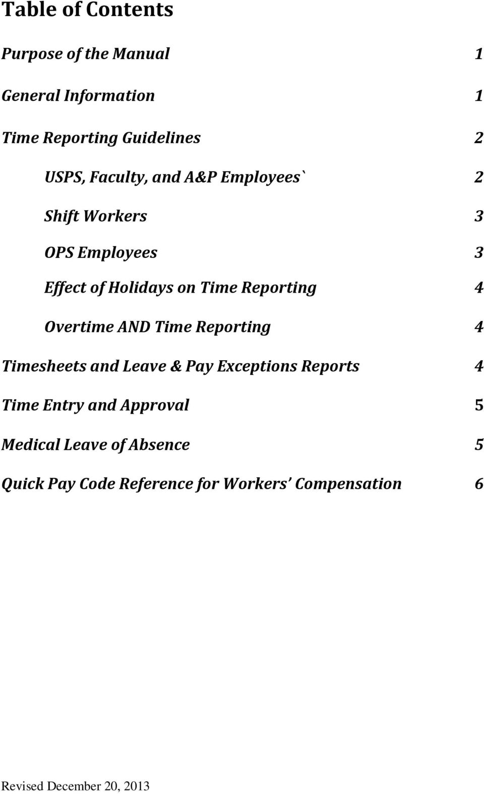 Reporting 4 Overtime AND Time Reporting 4 Timesheets and Leave & Pay Exceptions Reports 4 Time