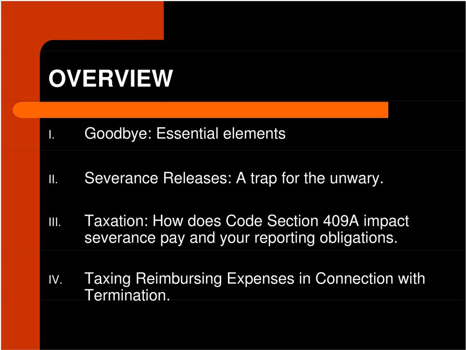 Taxation: How does Code Section 409A impact severance pay and