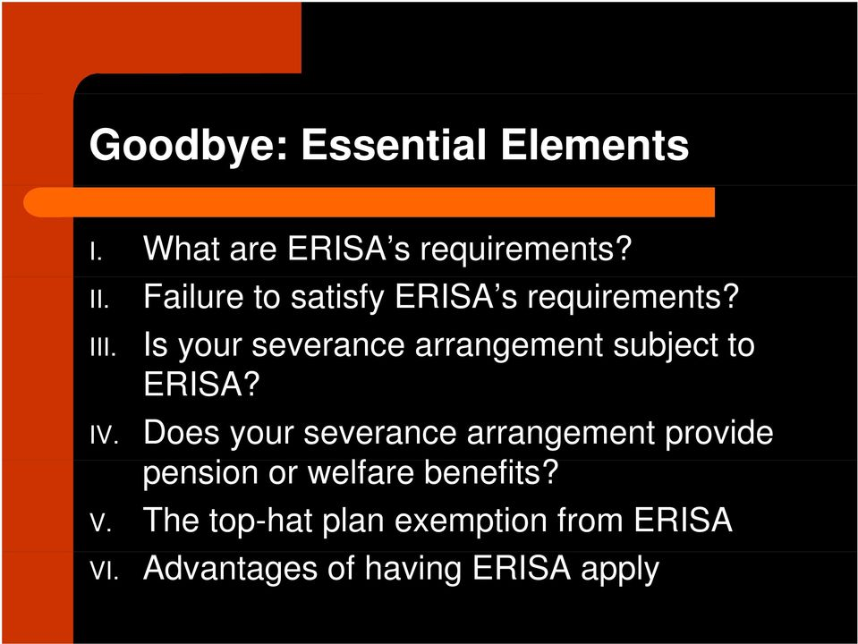 Is your severance arrangement subject to ERISA?