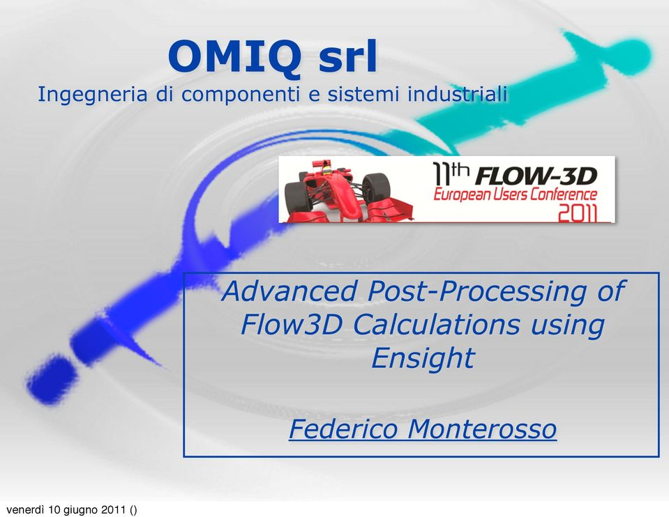Post-Processing of Flow3D